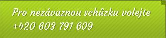 Pro nezávaznou schůzku volejte +420 603 791 609